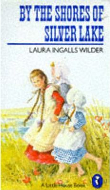 Wilder, Laura Ingalls / By the Shores of Silver Lake
