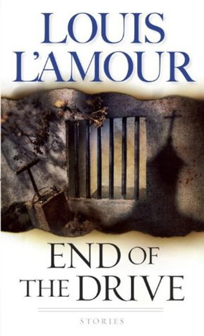 L'Amour, Louis / End of the Drive