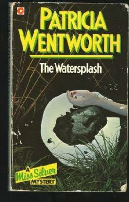 Wentworth, Patricia / The Watersplash