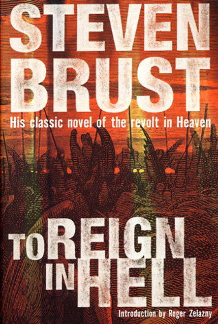 Brust, Steven / To Reign in Hell