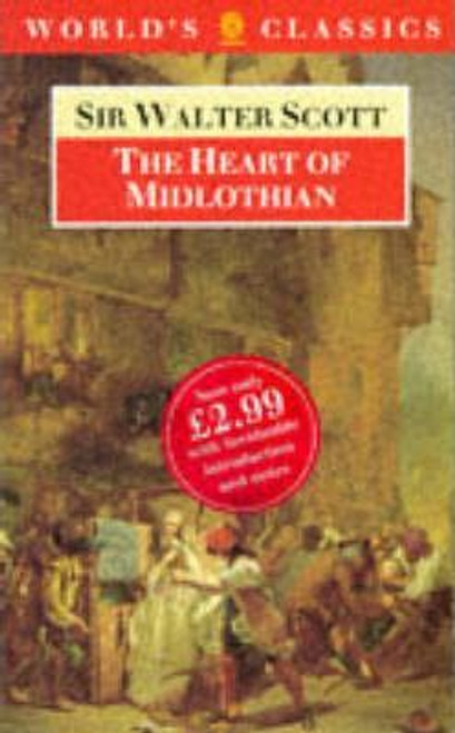 Scott, Sir Walter / The Heart of Midlothian