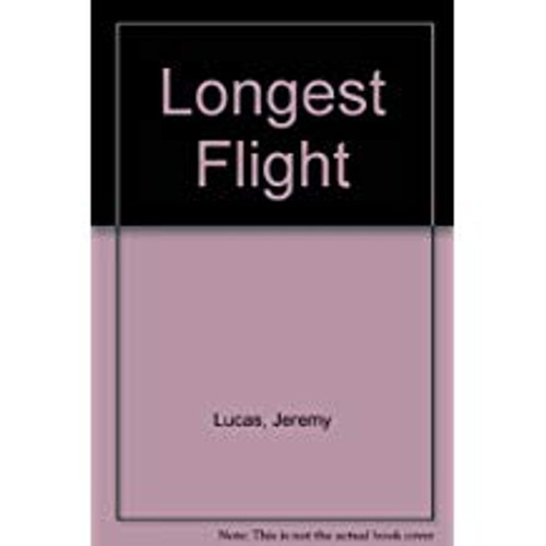 Lucas, Jeremy / The Longest Flight