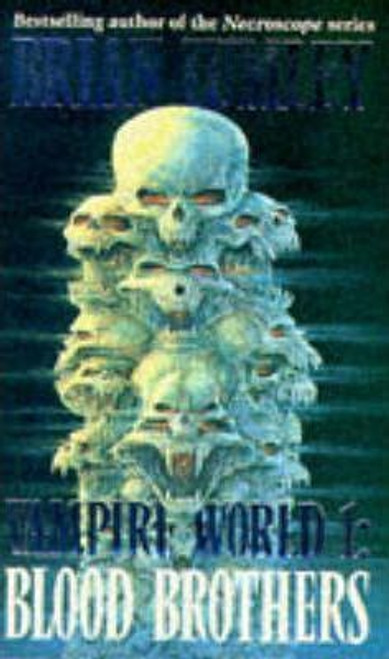 Lumley, Brian / Vampire World: Blood Brothers bk. 1