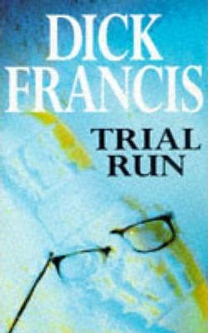 Francis, Dick / Trial Run