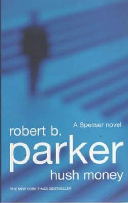 Parker, Robert B. / Hush Money