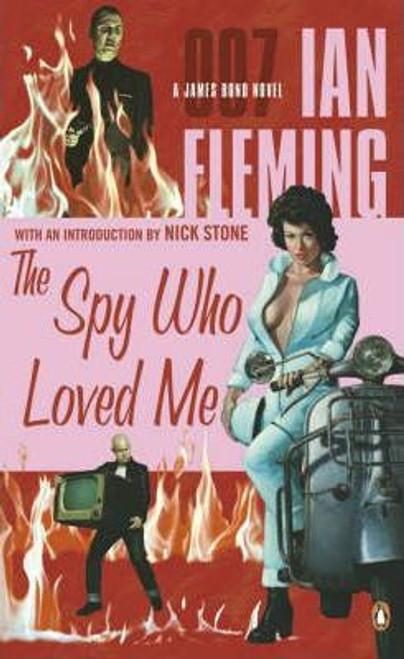 Fleming, Ian / The Spy Who Loved Me - James Bond 007