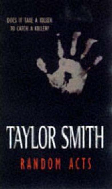 Smith, Taylor / Random Acts