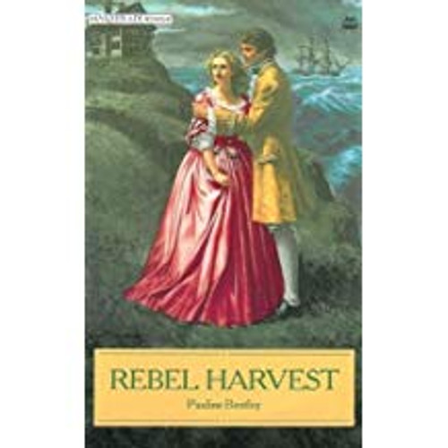 Bentley, Pauline / Rebel Harvest