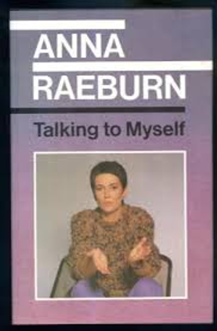 Raeburn, Anna / Talking to Myself