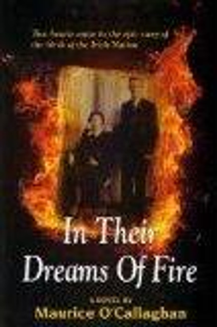 O'Callaghan, Maurice / In Their Dreams of Fire (Large Paperback)