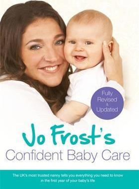 Frost, Jo / Jo Frost's Confident Baby Care (Large Paperback)