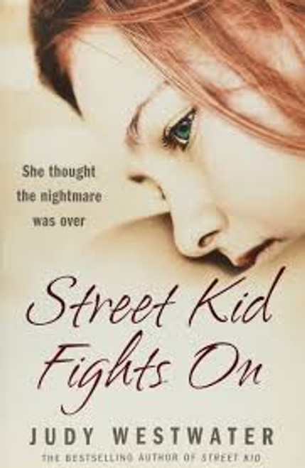 Westwater, Judy / Street Kid Fights On (Large Paperback)