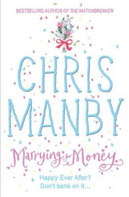 Manby, Chris / Marrying for Money (Large Paperback)