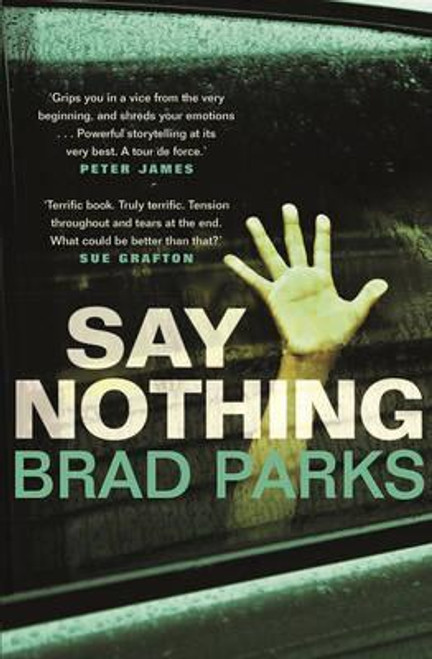 Parks, Brad / Say Nothing (Large Paperback)