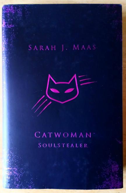 Maas, Sarah J - SIGNED 1st Ed Catwoman Soulstealer  UK 2018 Brand New