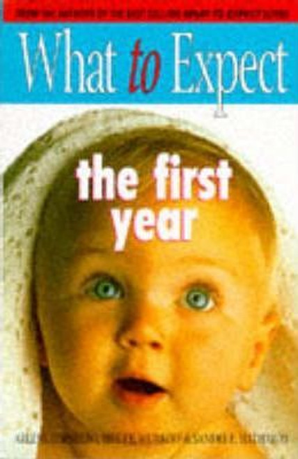 Eisenberg, Arlene / What to Expect the First Year (Large Paperback)