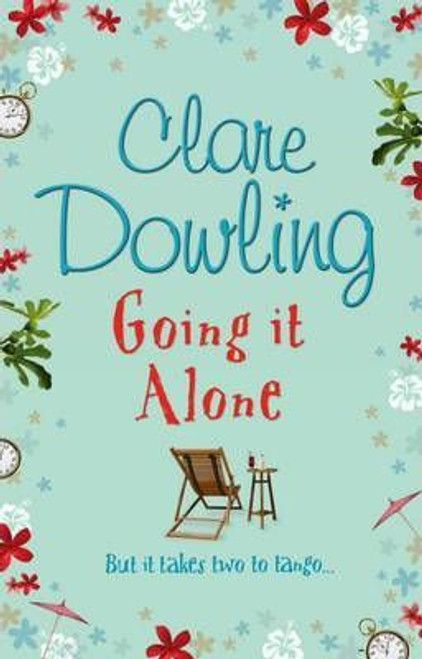 Dowling, Clare / Going It Alone (Large Paperback)