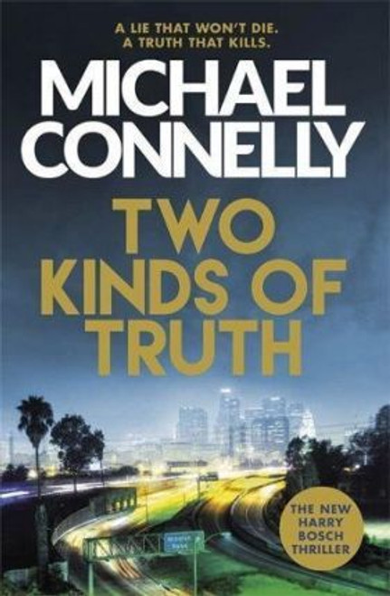 Connelly, Michael / Two Kinds of Truth (Large Paperback)