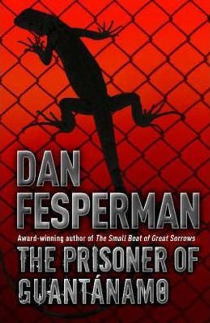 Fesperman, Dan / The Prisoner of Guantanamo (Large Paperback)