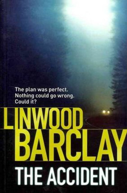 Barclay, Linwood / The Accident (Large Paperback)