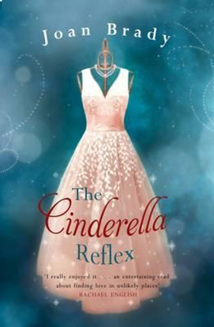 Brady, Joan / The Cinderella Reflex (Large Paperback)
