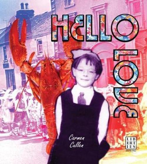 Cullen, Carmen / Hello Love (Large Paperback)
