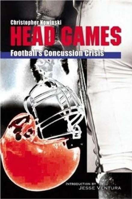 Nowinski, Christpher / Head Games : Football's Concussion Crisis (Large Paperback)