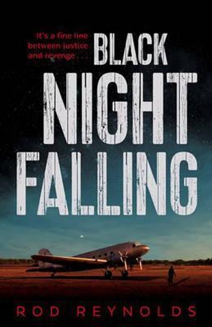 Reynolds, Rod / Black Night Falling (Large Paperback)