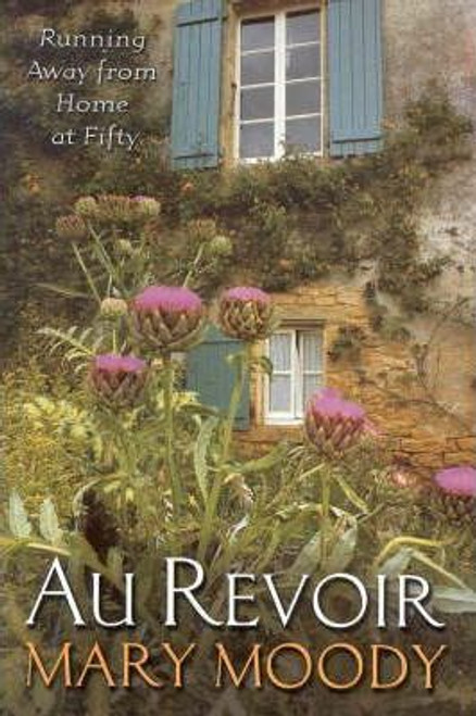 Moody, Mary / Au Revoir (Large Paperback)