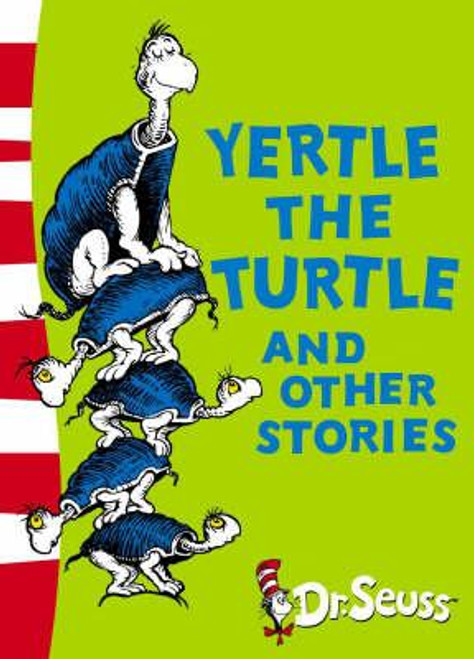 Dr. Seuss / Yertle The Turtle & Other Stories (Large Paperback)