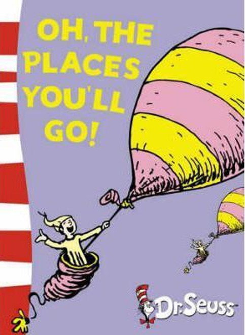 Dr. Seuss / Oh, The Places You'll Go! (Large Paperback)