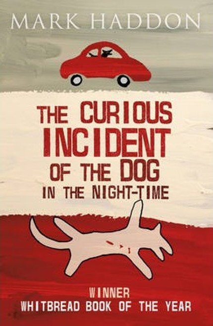 Haddon, Mark / The Curious Incident of the Dog In the Night-time (Hardback)