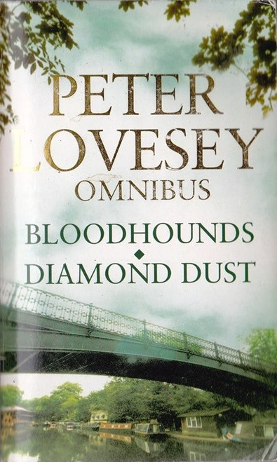 Lovesey, Peter / (2 in 1) Bloodhounds  &  Diamond Dust
