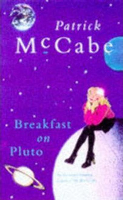 McCabe, Patrick / Breakfast on Pluto (Hardback)