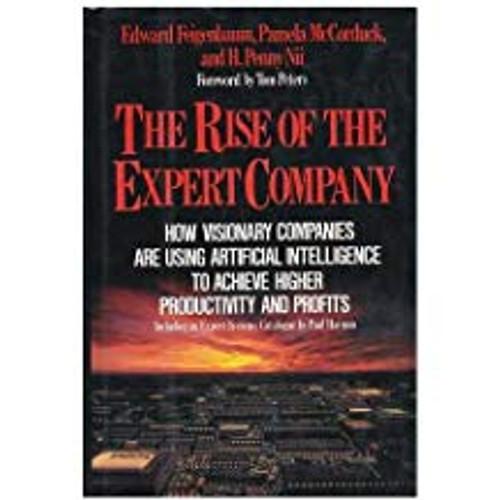 Feigenbaum, Edward / The Rise of the Expert Company (Hardback)
