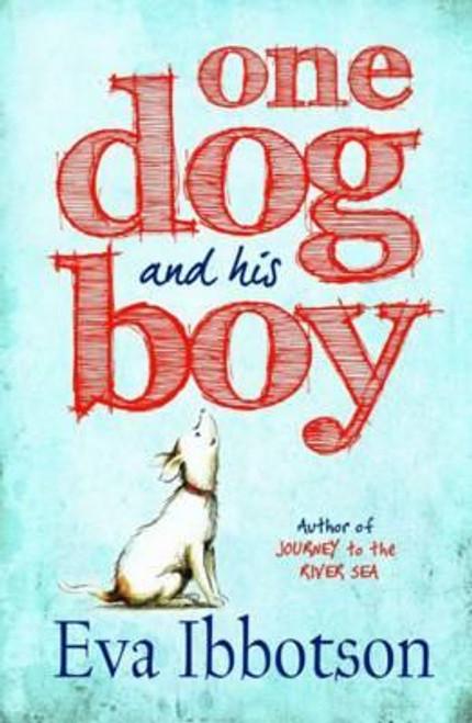 Ibbotson, Eva / One Dog and His Boy (Hardback)