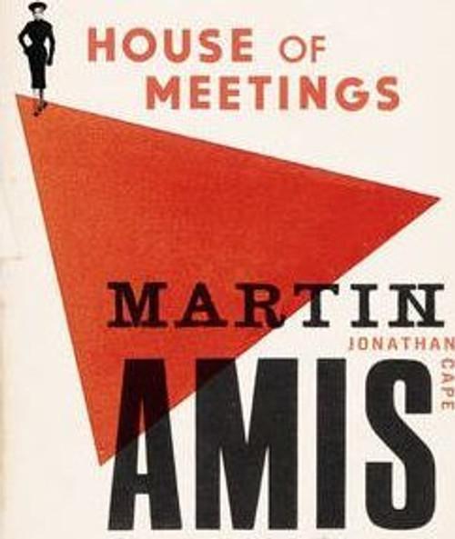 Amis, Martin / House of Meetings (Hardback)