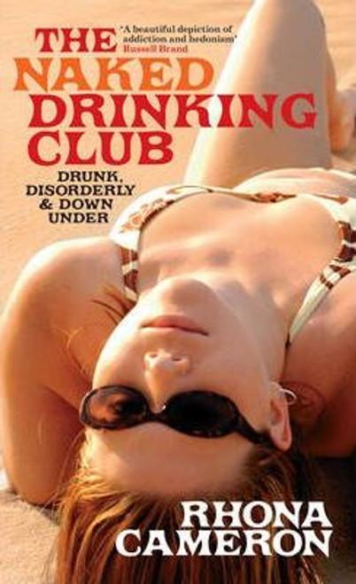 Cameron, Rhona / The Naked Drinking Club (Hardback)