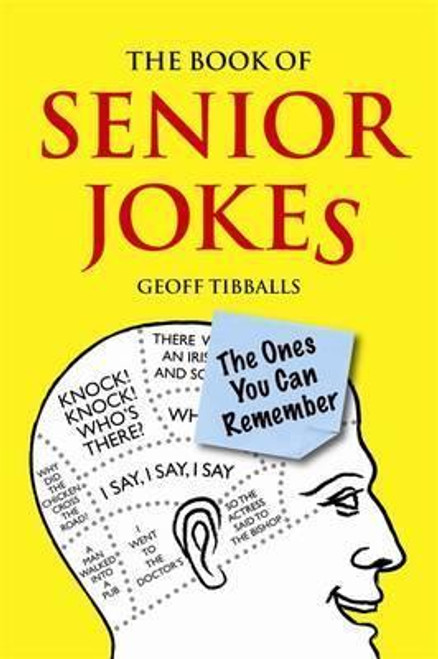 Tibballs, Geoff / The Book of Senior Jokes : The Ones You Can Remember (Hardback)