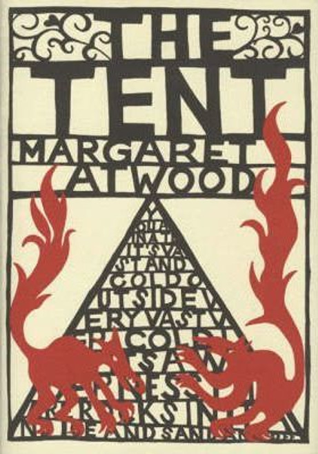 Atwood, Margaret / The Tent (Hardback)