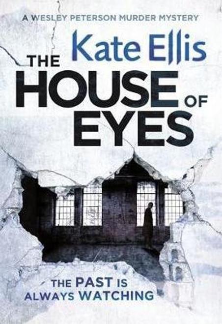 Ellis, Kate / The House of Eyes (Hardback)