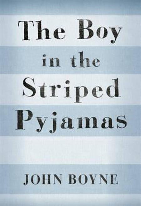 Boyne, John / The Boy in the Striped Pyjamas (Hardback)