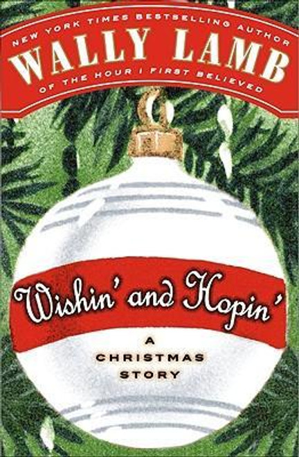 Lamb, Wally / Wishin' and Hopin' : A Christmas Story (Hardback)