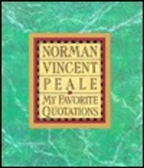 Peale, Norman Vincent / My Favorite Quotations (Hardback)