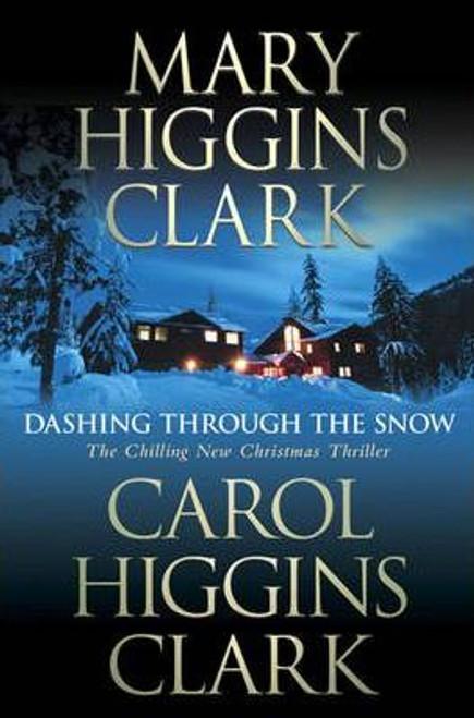 Clark, Mary Higgins / Dashing Through the Snow (Hardback)