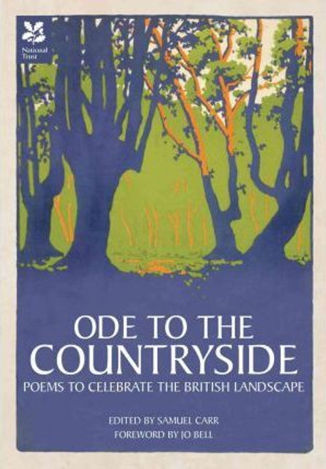 Carr, Samuel / Ode to the Countryside : Poems to celebrate the British Landscape (Hardback)