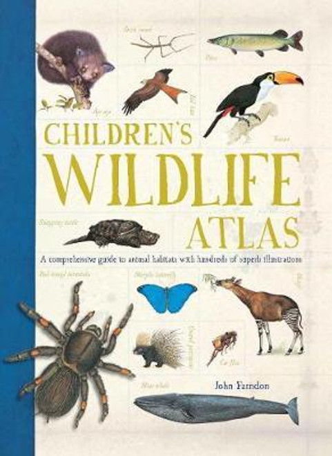 Farndon, John - Children's Wildlife Atlas - Illustrated PB 2017 Brand New  - Nature & Animals