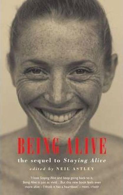 Astley, Neil / Being Alive (Medium Paperback) Poetry Anthology