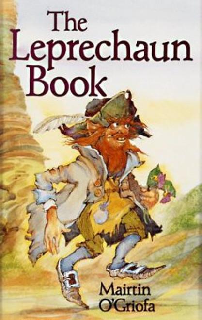 O'Griofa, Mairtin / The Leprechaun Book (Medium Paperback)