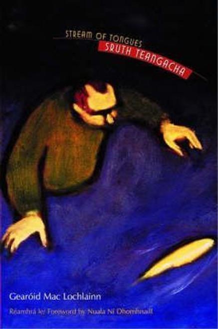 Mac Lochlainn, Gearoid / Suth Teangacha : Stream of Tongues (Medium Paperback)